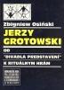 """Jerzy Grotowski. Od ""divadla-predstaveni"" k Ritualnym hram"", preložil L'udovit"