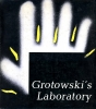 """Grotowski's Laboratory"", translated by Bolesław Taborski, Interpress Publishers"