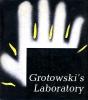 """""""Grotowski's Laboratory"""", translated by Bolesław Taborski, Interpress Publishers"""
