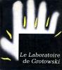 """Laboratoire de Grotowski"", Editions Interpress, Varsovie 1979"