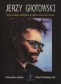 Jerzy Grotowski. Miradas desde Latinoamérica