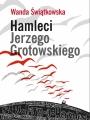 Wanda Świątkowska, Hamleci Jerzego Grotowskiego