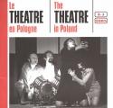 Le theatre en Pologne/The theatre in Poland