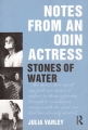 Notes from an Odin Actress. Stones of Water