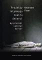 Projekty intymnego teatru śmierci. Wyspiański – Leśmian – Kantor