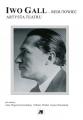 Iwo Gall – redutowiec artysta teatru