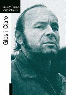 """Giuliano Campo, Zygmunt Molik, """"Głos i Ciało"""""""