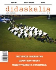 "Gazeta Teatralna ""Didaskalia"" nr 137/2017"
