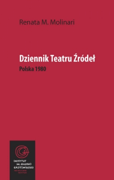 Renata M. Molinari, Dziennik Teatru Źródeł. Polska 1980