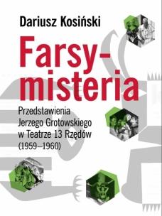 Dariusz Kosiński, Farsy-misteria