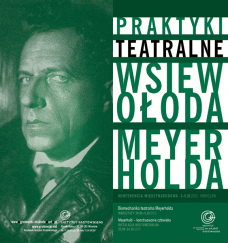 Praktyki Teatralne Wsiewołoda Meyerholda