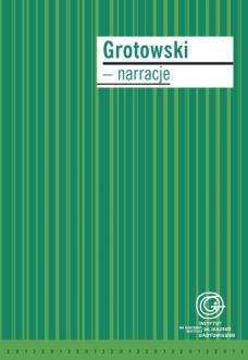 Grotowski – narracje
