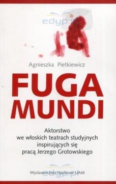 Agnieszka Pietkiewicz, Fuga mundi