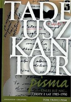 Pisma. Tom 3. Dalej już nic… Teksty z lat 1985–1990