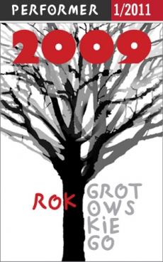 "PERFORMER 1/2011 ""ROK GROTOWSKIEGO"""