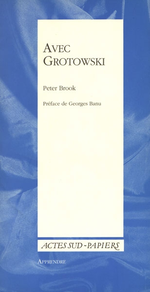 Peter Brook, Avec Grotowski