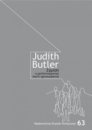 Judith Butler, Zapiski o performatywnej teorii zgromadzeń
